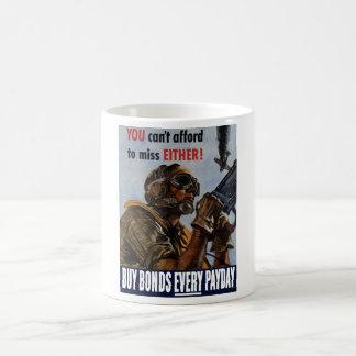 Kaufen Sie Bindungen jeden Zahltag -- Plakat WW2 Kaffeetasse