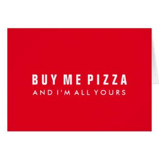 Kaufen Sie mich Pizza-Valentinstag Notecard Karte