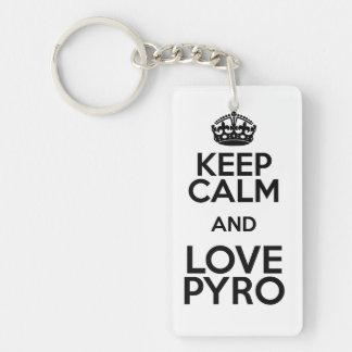 KEEP CALM AND LOVE PYRO SCHLÜSSELANHÄNGER