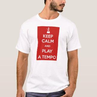 Keep Calm and play zu Tempo T-Shirt