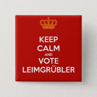 Keep Calm and VOTE Leimgrübler (Button Pin Deluxe) Quadratischer Button 5,1 Cm