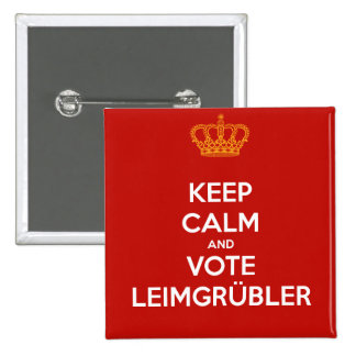 Keep Calm and VOTE Leimgrübler (Button Pin Deluxe) Quadratischer Button 5,1 Cm