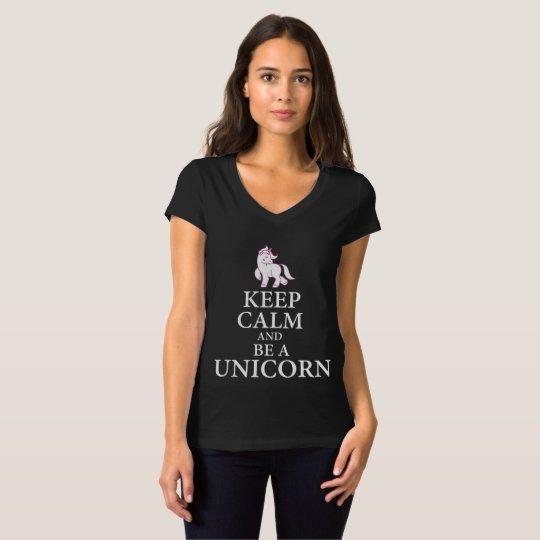 Keep calm be a unicorn T-Shirt