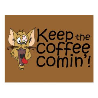 Keepthecoffeecomin', Postkarte