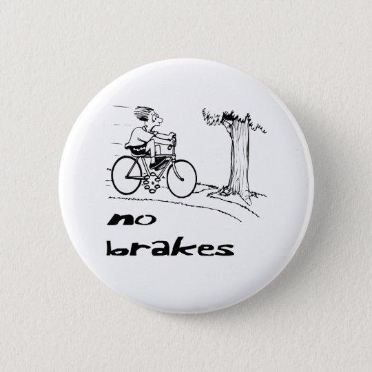 Kein Bremsradfahrer Runder Button 5,7 Cm