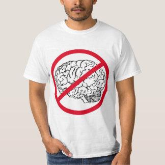 Kein Gehirn T-Shirt