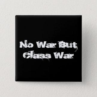 """""""Kein Kriegs- aber Klassenkampf"""" Knopf Quadratischer Button 5,1 Cm"""