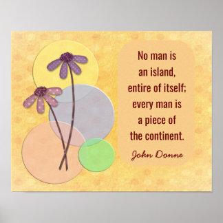 Kein Mann eine Insel - John Donne-Zitatdruck Poster