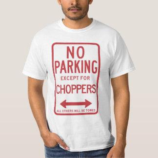 Kein Parken außer Chopper-Zeichen T-Shirt