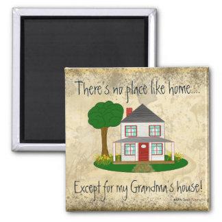 Kein Platz mögen Zuhause ausgenommen das Haus-Mag Quadratischer Magnet