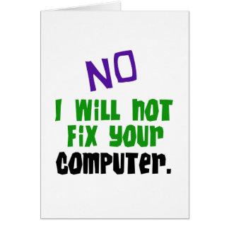 Kein repariere ich nicht Ihren Computer Grußkarte