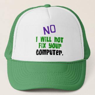 Kein repariere ich nicht Ihren Computer Truckerkappe