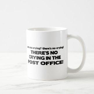 Kein Schreien in der Post Tasse