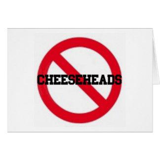 Keine Cheeseheads Anmerkungskarte Karte