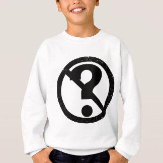 Keine Frage Sweatshirt