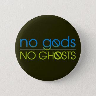 Keine Götter. Keine Geister Runder Button 5,1 Cm