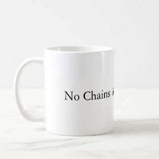 Keine Ketten um meine Gehirn-Tasse Kaffeetasse