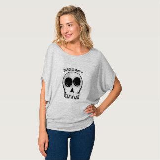 KEINE KNOCHEN ÜBER ES T-Shirt