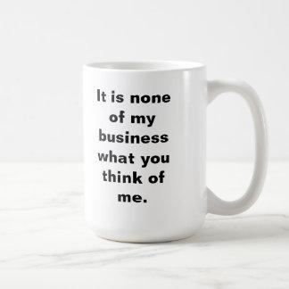 Keine meiner Geschäfts-Tasse Tasse