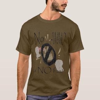 keine Munition kein Spaß T-Shirt