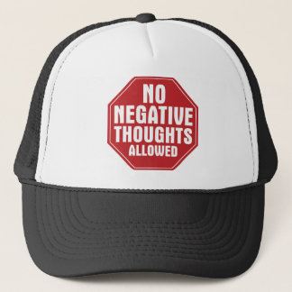 Keine negativen Gedanken erlaubt Truckerkappe