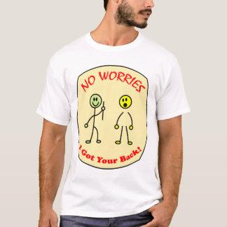 Keine Sorgen erhielt ich Ihre Rückseite T-Shirt