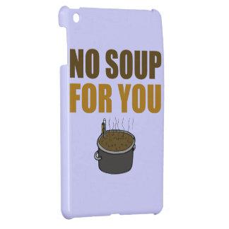 Keine Suppe für Sie iPad Mini Schale