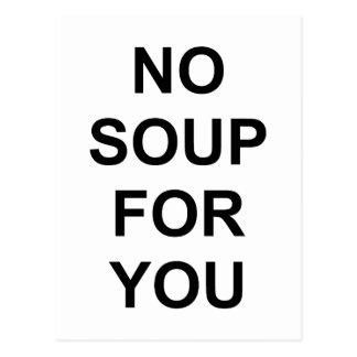 Keine Suppe für Sie Postkarte