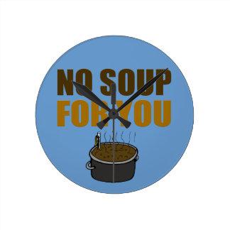 Keine Suppe für Sie Uhren