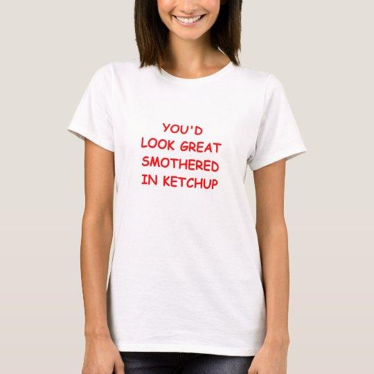 Ketschup T-Shirt