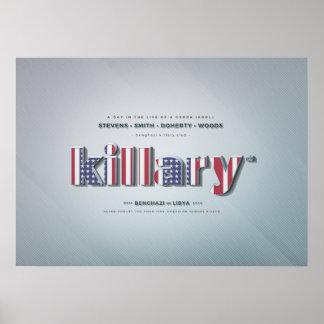 Killary gekrümmter Hillary Banghazi PRÄSIDENT Poster