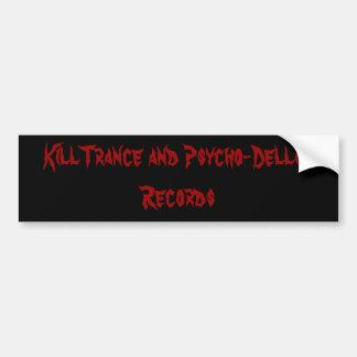 KillTrance und PsychoDellik Autoaufkleber