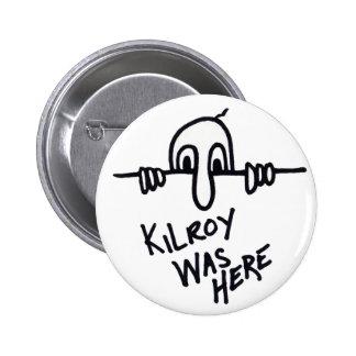 Kilroy Unterseite Runder Button 5,7 Cm