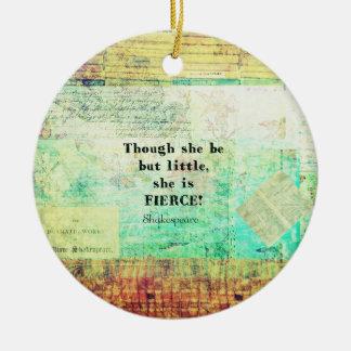 Kleines und heftiges Zitat durch Shakespeare Keramik Ornament