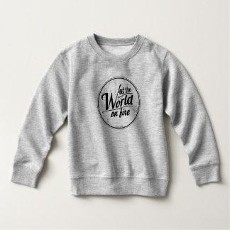 Kleinkind-Sweatshirt; Set die Welt auf Feuer Sweatshirt