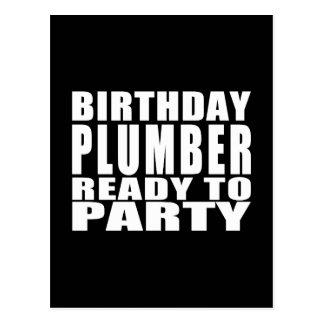 Klempner: Geburtstags-Klempner bereit zum Party Postkarte