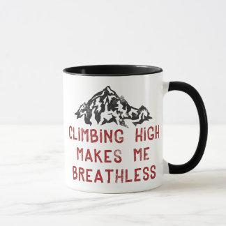 Kletterndes Hoch macht mich atemlos Tasse