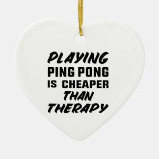 Klingeln pong zu spielen ist billiger als Therapie Keramik Herz-Ornament