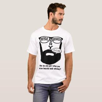 Kluge Bärte sagen Frisky T-Shirt