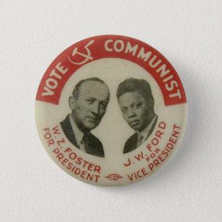 Knopf 1932 der Präsidentschaftswahl-CPUSA Runder Button 5,1 Cm