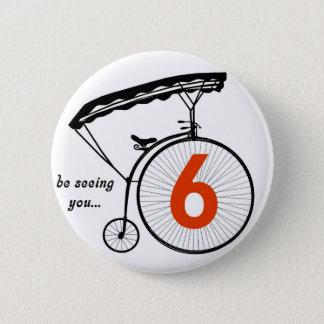"""Knopf der Gefangen-Zahl-6 """"sieht Sie """" Runder Button 5,1 Cm"""