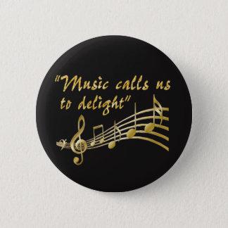Knopf-Musik ruft uns an, um sich zu erfreuen Runder Button 5,7 Cm