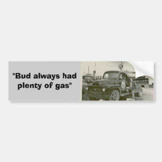 """""""Knospen Sie hatte immer viel des Gases"""" Autoaufkl Autosticker"""