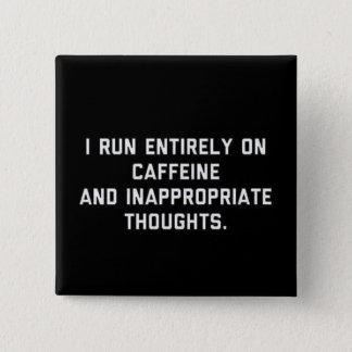 Koffein und ungeeignete Gedanken Quadratischer Button 5,1 Cm