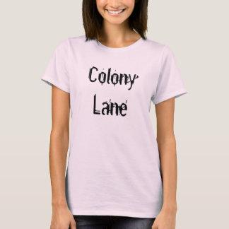 Kolonien-Weg (gemacht in LOOMIS!!) T-Shirt