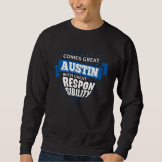 Kommt großes AUSTIN. Geschenk-Geburtstag Sweatshirt