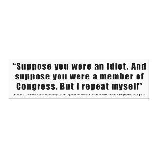 Kongressabgeordnete sind Idiot-Zitat durch Samuel Gespannter Galerie Druck
