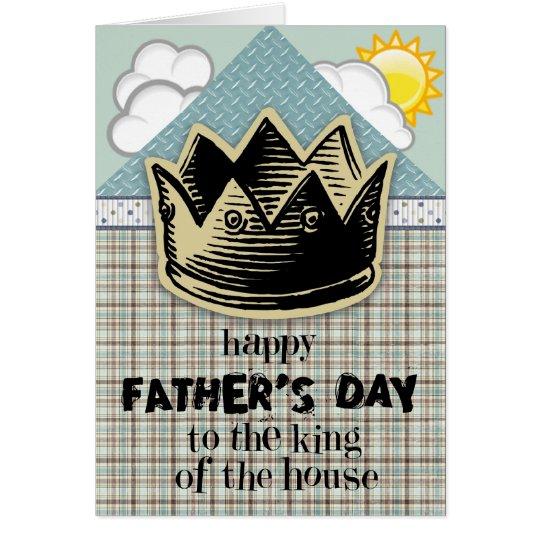 König der der Vatertags-Karte Haus- Karte