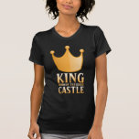 König des Schlosses Tshirts