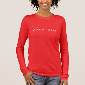 Königin der Katzen Langarm T-Shirt